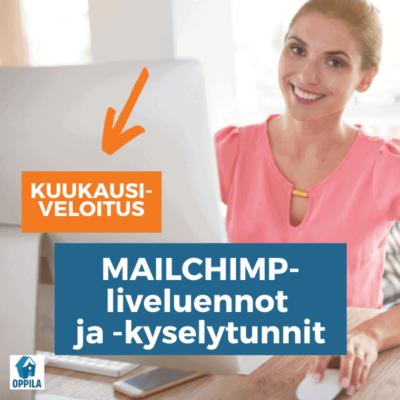Mailchimp-luennot kuukausiveloituksella